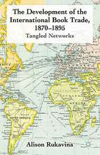 The Development of the International Book Trade, 1870-1895: Tangled Networks