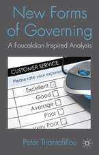 New Forms of Governing: A Foucauldian inspired analysis