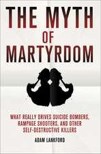 The Myth of Martyrdom
