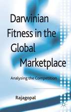 Darwinian Fitness in the Global Marketplace: Analysing the Competition