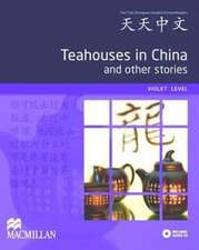 Bo, W: Teahouses in China and Other Stories