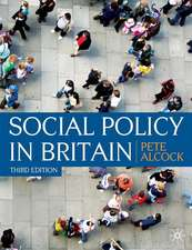 Social Policy in Britain: Third Edition