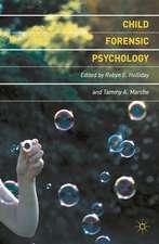 Child Forensic Psychology: Victim and Eyewitness Memory