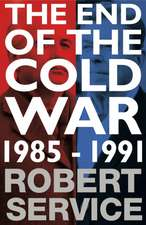 Service, R: The End of the Cold War