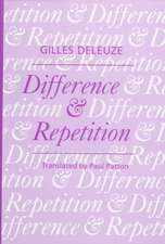 Deleuze, G: Difference and Repetition