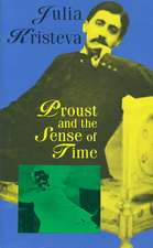 Proust and the Sense of Time:  Volume I, Contradictions Among the People 1956-1957