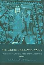 History in the Comic Mode – Medieval Communities and the Matter of Person