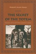 The Secret of the Totem – Religion and Society From Mclennan to Freud