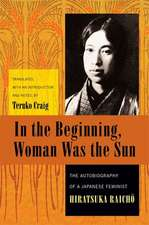 In the Beginning, Woman Was the Sun – The Autobiography of a Japanese Feminist