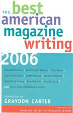 The Best American Magazine Writing 2006