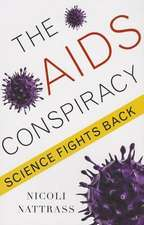 The AIDS Conspiracy – Science Fights Back