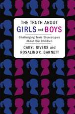 The Truth About Girls and Boys – Challenging Toxic  Sterotypes About Our Children