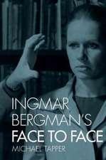 Ingmar Bergman`s Face to Face