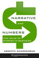 Narrative and Numbers – The Value of Stories in Business