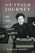 The Untold Journey – The Life of Diana Trilling