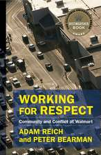 Working for Respect – Community and Conflict at Walmart