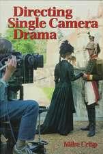 Directing Single Camera Drama