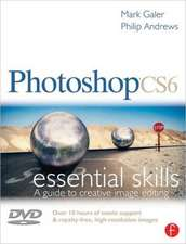 Photoshop CS6:  A Guide to Creative Image Editing [With DVD]