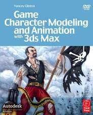 Game Character Modeling and Animation with 3ds Max [With DVD]:  SOA, BPM, and Web Services in Professional Media Systems