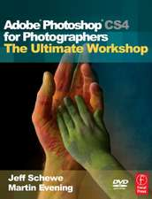 Adobe Photoshop Cs4 for Photographers:  The Ultimate Workshop [With DVD]
