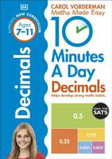 10 Minutes A Day Decimals, Ages 7-11 (Key Stage 2): Supports the National Curriculum, Helps Develop Strong Maths Skills