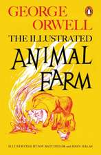 Animal Farm, The Illustrated Edition
