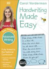 Handwriting Made Easy: Advanced Writing, Ages 7-11 (Key Stage 2): Supports the National Curriculum, Handwriting Practice Book