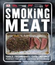 Smoking Meat: Perfect the Art of Cooking with Smoke