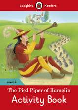 The Pied Piper Activity Book – Ladybird Readers Level 4