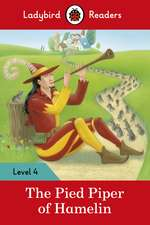 The Pied Piper – Ladybird Readers Level 4
