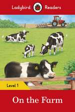 On the Farm – Ladybird Readers Level 1
