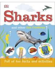 Sharks and Other Sea Creatures: Full of Fun Facts and Activities