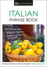 Eyewitness Travel Phrase Book Italian: Essential Reference for Every Traveller