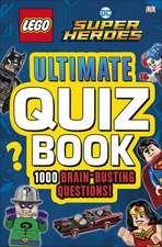 LEGO DC Comics Super Heroes Ultimate Quiz Book: 1000 Brain-Busting Questions