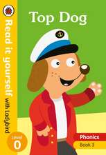 Top Dog – Read it yourself with Ladybird Level 0: Step 3