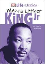 DK Life Stories Martin Luther King Jr
