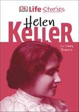 DK Life Stories Helen Keller