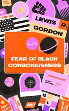 Fear of a Black Consciousness