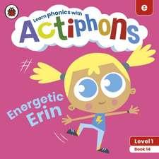 Actiphons Level 1 Book 14 Energetic Erin
