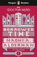 Penguin Readers Level 5: Doctor Who: Borrowed Time (ELT Graded Reader)