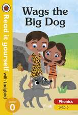Wags the Big Dog – Read it yourself with Ladybird Level 0: Step 5