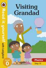 Visiting Grandad – Read it yourself with Ladybird Level 0: Step 10