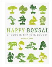 Happy Bonsai