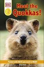 DK Reader Level 2: Meet the Quokkas!