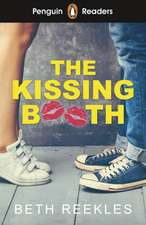 Penguin Readers Level 4: The Kissing Booth (ELT Graded Reader)