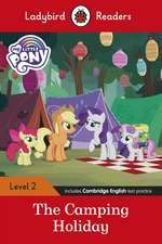 Ladybird Readers Level 2 - My Little Pony: The Camping Holiday (ELT Graded Reader)