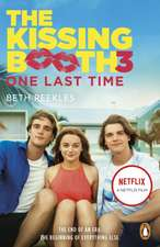 The Kissing Booth 3: One Last Time