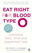 Eat Right for Blood Type O: Maximise your health with individual food, drink and supplement lists for your blood type