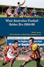West Australian Football Golden Era 1984-86
