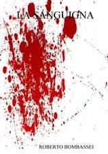 La Sanguigna